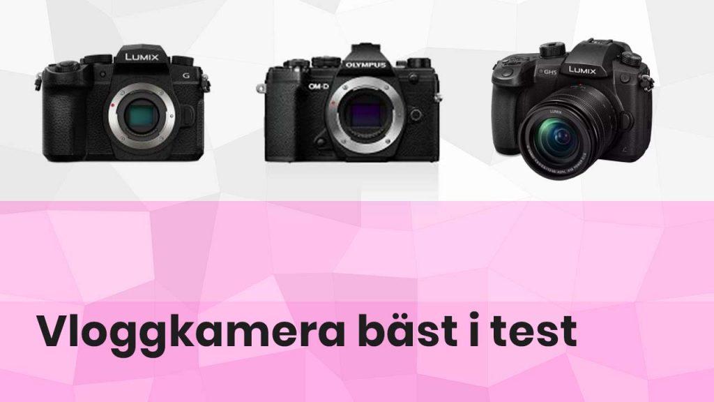 Vloggkamera bäst i test